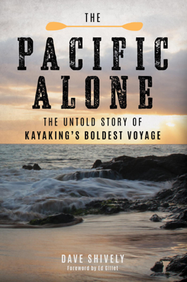 The Pacific Alone - Dave Shively book