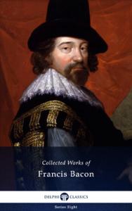 Delphi Collected Works of Francis Bacon (Illustrated) La couverture du livre martien