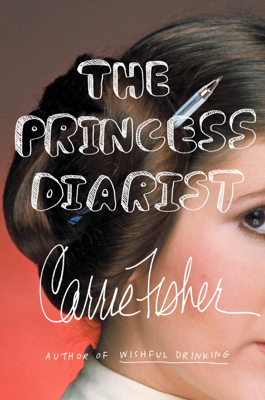 The Princess Diarist - Carrie Fisher book