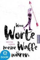 Kristina Aamand - Wenn Worte meine Waffe wären artwork