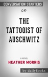 The Tattooist Of Auschwitz A Novel By Heather Morris
