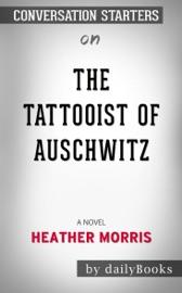 The Tattooist Of Auschwitz A Novel By Heather Morris