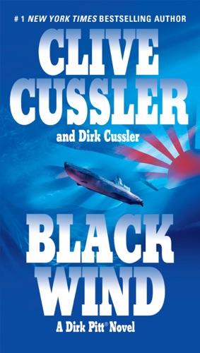 Clive Cussler & Dirk Cussler - Black Wind