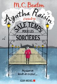 Agatha Raisin enquête - Sale temps pour les sorcières