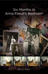 Six Months In Anna Freuds Bedroom