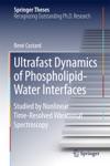 Ultrafast Dynamics Of Phospholipid-Water Interfaces