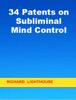 Richard Lighthouse - 34 Patents on Subliminal Mind Control artwork
