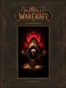 World of Warcraft: Chronicle Volume 1 Cover Book