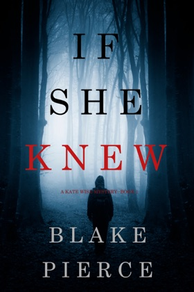 If She Knew (A Kate Wise Mystery—Book 1) book cover