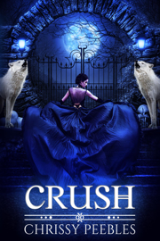 Crush - Chrissy Peebles book summary