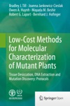 Low-Cost Methods For Molecular Characterization Of Mutant Plants