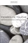 Pierres De Touche  Mditations Quotidiennes  Lintention Des Hommes