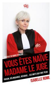 Vous êtes naïve Madame le juge La couverture du livre martien