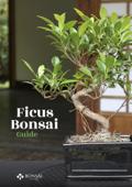 Ficus Bonsai Guide Book Cover