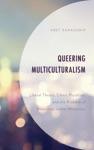 Queering Multiculturalism
