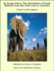 In Savage Africa: The Adventures Of Frank Baldwin From The Gold Coast To Zanzibar