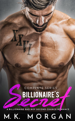 Billionaire's Secret - Complete Series - M.K. Morgan book