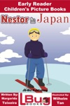 Nestor In Japan Early Reader - Childrens Picture Books