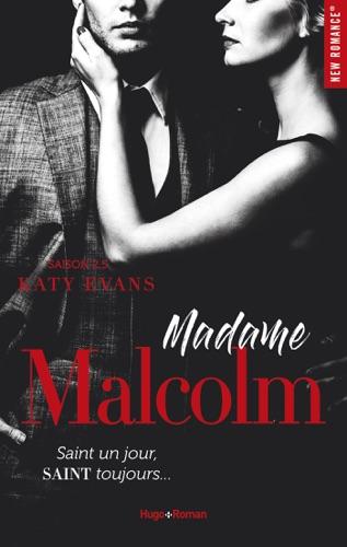 Katy Evans - Madame Malcolm Saison 2.5