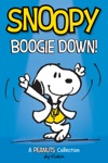 Snoopy Boogie Down PEANUTS AMP Series Book 11