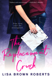 The Replacement Crush - Lisa Brown Roberts book summary