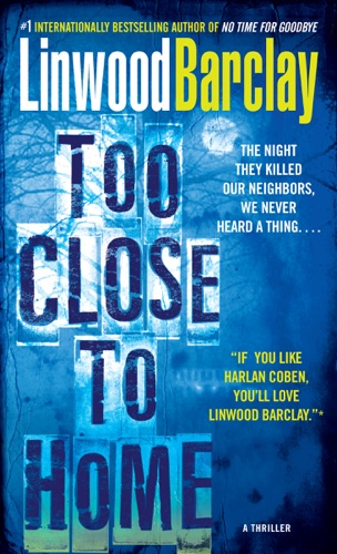 Linwood Barclay - Too Close to Home