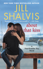 About That Kiss - Jill Shalvis book summary
