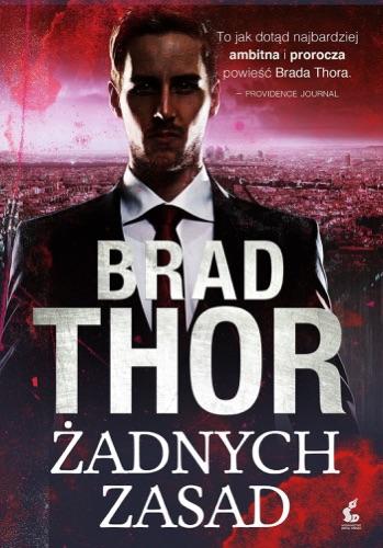 Brad Thor - Żadnych zasad