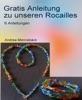 Gratis Anleitung zu unseren Rocailles