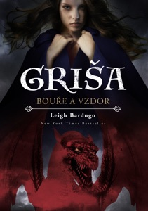 Griša – Bouře a vzdor