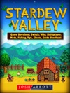 Stardew Valley Game Download Switch Wiki Multiplayer Mods Fishing Tips Cheats Guide Unofficial
