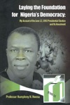 Laying The Foundation For Nigerias Democracy