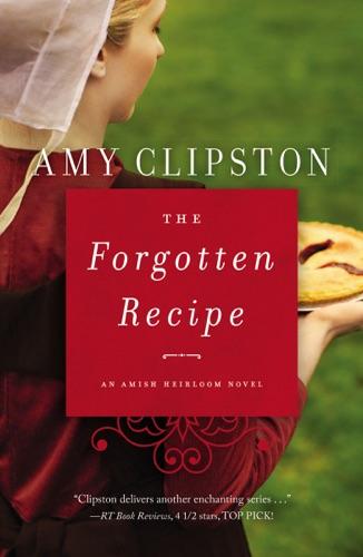 Amy Clipston - The Forgotten Recipe