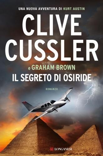 Clive Cussler & Graham Brown - Il segreto di Osiride