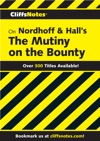 CliffsNotes On Nordhoff And Halls The Mutiny On The Bounty