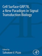 Cell Surface GRP78, A New Paradigm In Signal Transduction Biology (Enhanced Edition)