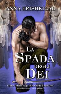 La Spada degli Dei (Edizione Italiana) Book Cover