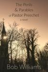 The Perils  Parables Of Pastor Preechet