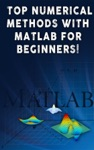 Top Numerical Methods With Matlab For Beginners