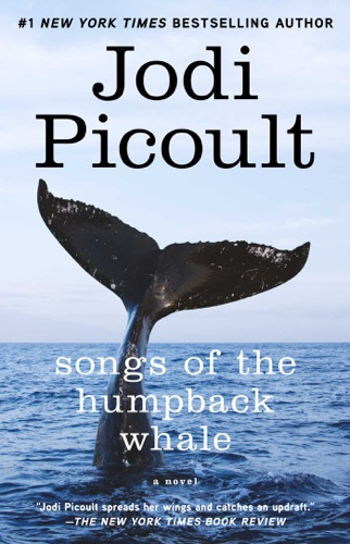 Jodi Picoult - Songs of the Humpback Whale