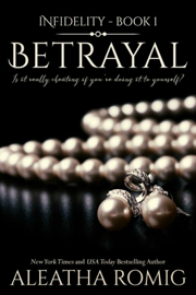 Betrayal - Aleatha Romig book summary