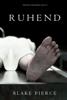 Blake Pierce - Ruhend (Ein Riley Paige Krimi—Buch 14) Grafik