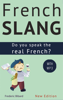 Frédéric Bibard - French Slang: Do You Speak the Real French? (Colloquial French) artwork
