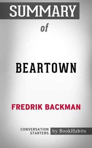 Book Habits - Summary of Beartown by Fredrik Backman  Conversation Starters