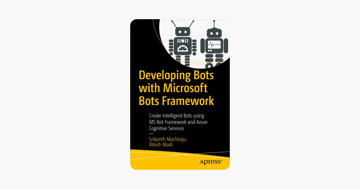 Developing Bots with Microsoft Bots Framework