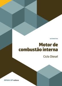Motor de combustão interna – Ciclo Diesel Book Cover