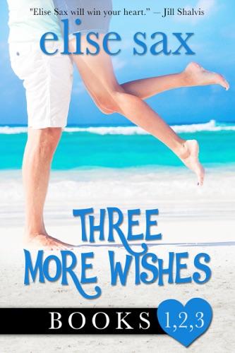 Three More Wishes - Elise Sax - Elise Sax