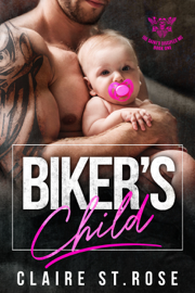 Biker's Child - Claire St. Rose book summary