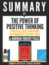 Summary Of The Power Of Positive Thinking A Practical Guide To Mastering The Problems Of Everyday Living By Dr Norman Vincent Peale