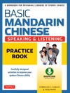Basic Mandarin Chinese - Speaking  Listening Practice Book